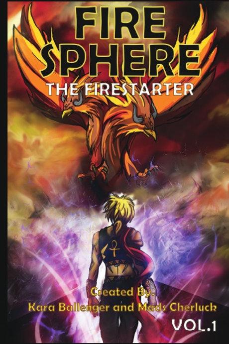 Fire Sphere Vol 1: The Fire Starter EBOOK