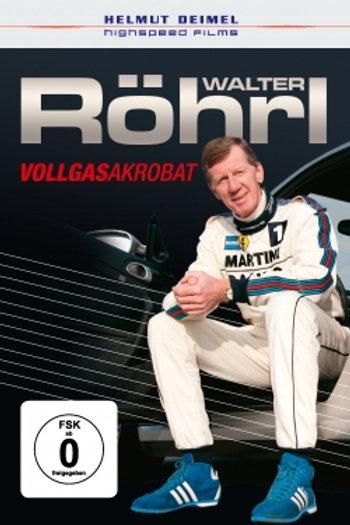 Walter Röhrl - Vollgasakrobat