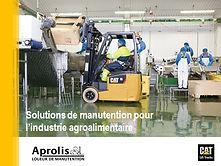 Dossier solutions de manutention pour l'industrie agroallimentairechariot elevateur cat pdf