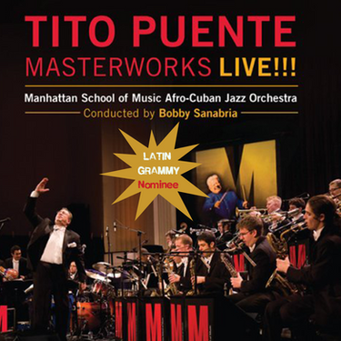TITO PUENTE MASTERWORKS LIVE!!!