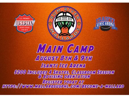 Mallards main camp scheduled for August