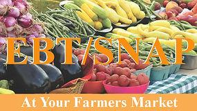 EBT SNAP,Vegetables, Farmers Market