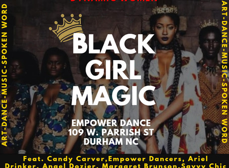Art + Dance + Music + Spoken Word = Black Girl Magic