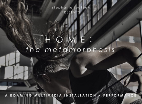 HOME : THE METAMORPHOSIS