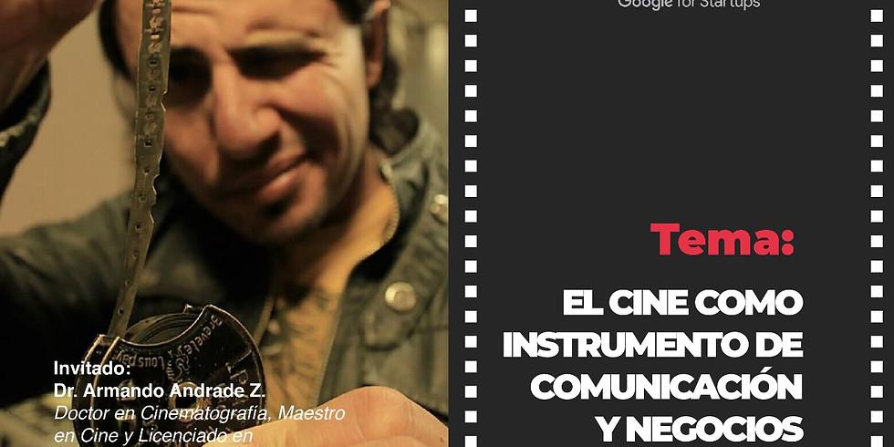 Cine instrumento de comunicación y negocios - Startupgrind