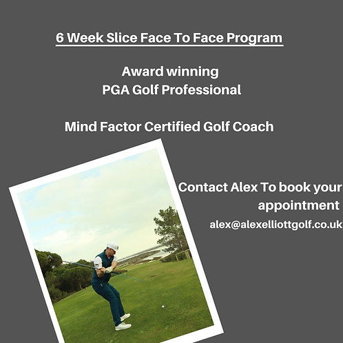 6 Week Face to face Slice Program