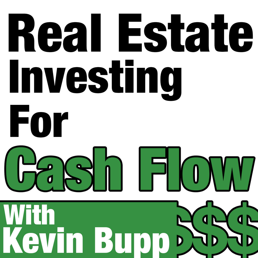 Real Estate Investing For Cash Flow Podcast with Kris Benson