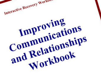Improving Communication and Relationships: An Adults-in-Recovery Workbook