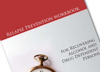 Relapse Prevention Workbook for Recovering Alcoholics & Drug Dependent Person