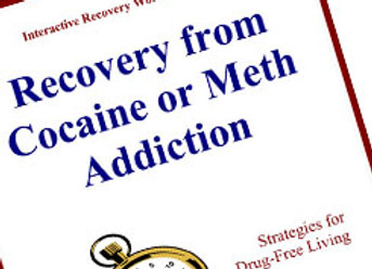 Recovery from Cocaine or Meth Addiction: Strategies for Drug-Free Living