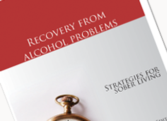 Recovery from Alcohol Problems: Strategies for Sober Living
