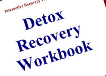 Detox Recovery Workbook: Getting Sober and Developing a Sobriety Plan
