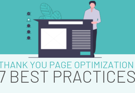7 Best Practices for Thank You Page Optimization