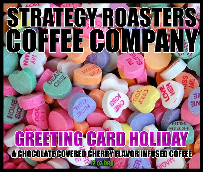 GREETING CARD HOLIDAY.  A chocolate covered cherry flavor infused Coffee
