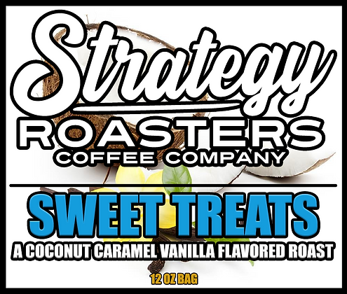 Sweet Treats, A Coconut, Caramel, and Vanilla flavored Roast