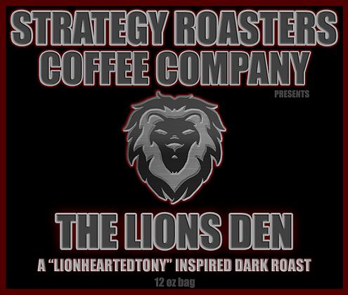 The Lions Den, A LionHeartedTony Inspired Dark Roast