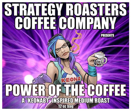 """POWER OF THE COFFEE"" A KeonaBT Inspired Medium Roast"