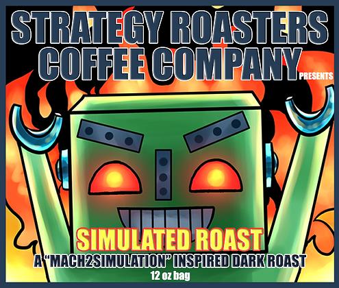 Simulated Roast, A Mach2Simulation Inspired Dark Roast