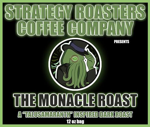 The Monacle Roast, A TalusMaranth Inspired Dark Roast