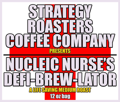 Nucleic Nurse's Defi-Brew-Lator!  A Life Saving Medium Roast