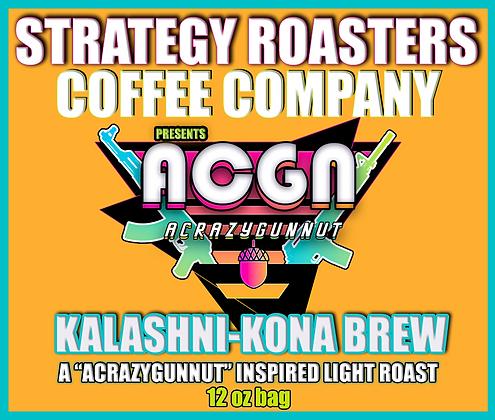 """KALASHNI-KONA BREW"" A CrazyGunNut Inspired Light Roast"