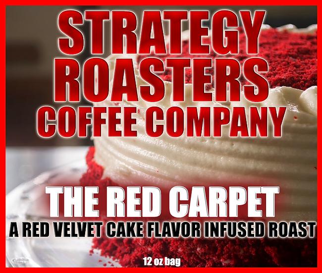 """THE RED CARPET"" A RED VELVET CAKE FLAVOR INFUSED ROAST 12oz"