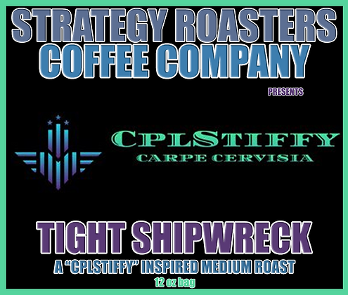 Tight Shipwreck, A CplStiffy Inspired Medium Roast