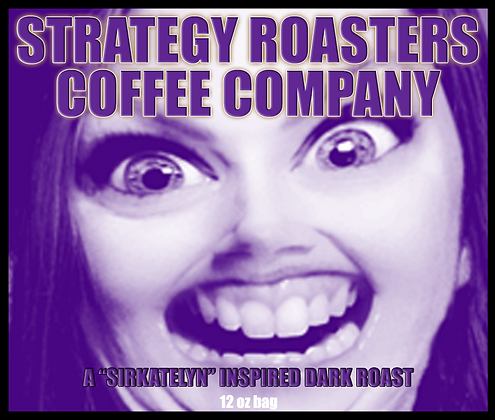 A SirKatelyn Inspired Dark Roast