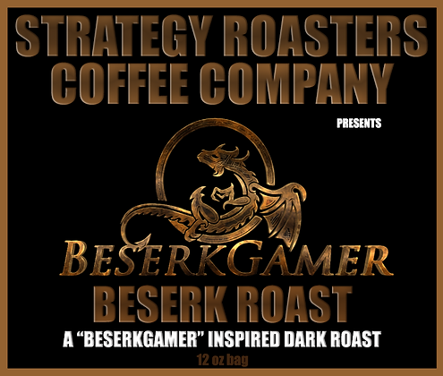 Beserk Roast, A BerserkGamer Inspired Dark Roast