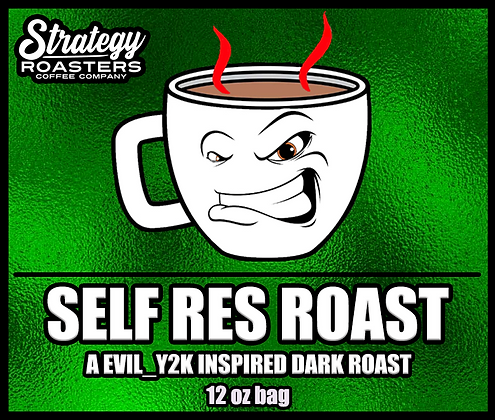 Self Res Roast, A Evil_Y2K Inspired Dark Roast