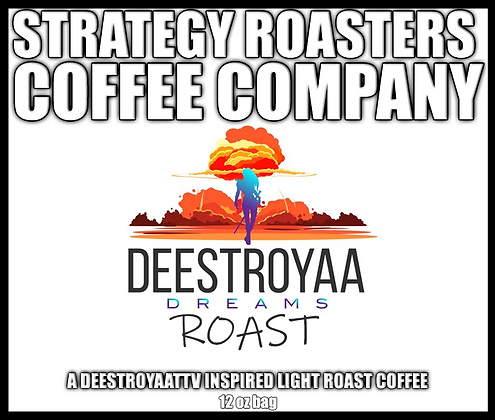 Dream Roast, A DEESTROYAATTV Inspired Light Roast
