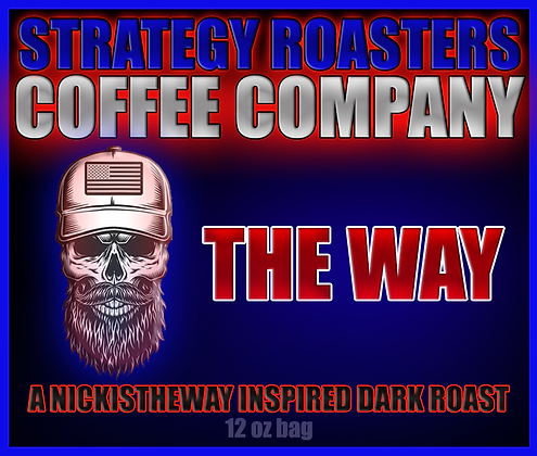 The Way, A NickIsTheWay Inspired Dark Roast