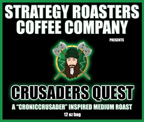 Crusaders Quest, A CronicCrusader Inspired Medium Roast