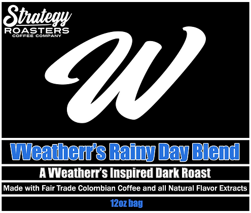 VVeatherr's Rainy Day Blend, A VVeatherrs Inspired Dark Roast