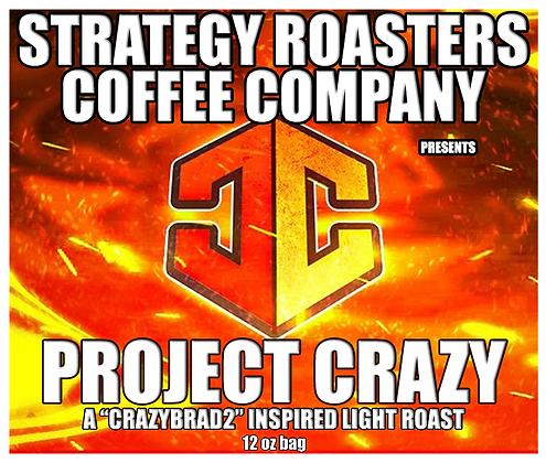 """PROJECT CRAZY"" A CRAZYBRAD2 INSPIRED LIGHT ROAST"