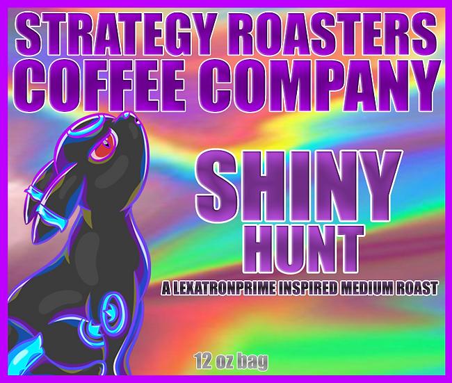 """SHINY HUNT"" A LEXATRONPRIME Inspired Medium Roast"