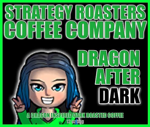 Dragon After DARK, A Dragon Inspired Dark Roast