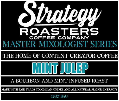 Mint Julep, A Bourbon and Mint Infused Roast