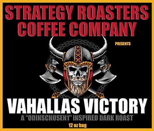 Vahallas Victory, A 0dinsChosen1 Inspired Dark Roast