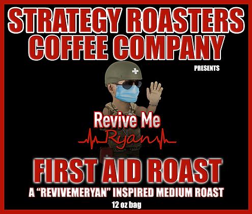 First Aid Roast, A ReviveMeRyan Inspired Medium Roast