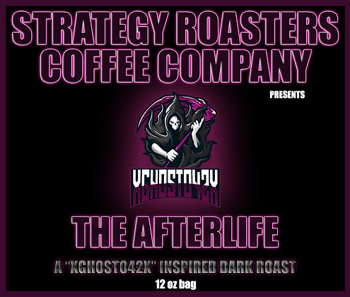 """""""THE AFTERLIFE"""" A XGH0ST042X Inspired Dark Roast"""