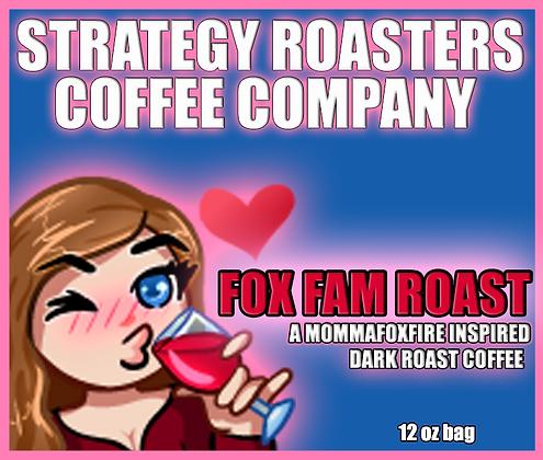 """""""FOX FAM ROAST"""" A MommaFoxFire Inspired Dark Roast"""