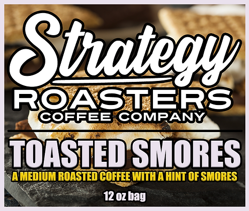 Toasted Smores, A Toasted Smore Flavor infused Roast