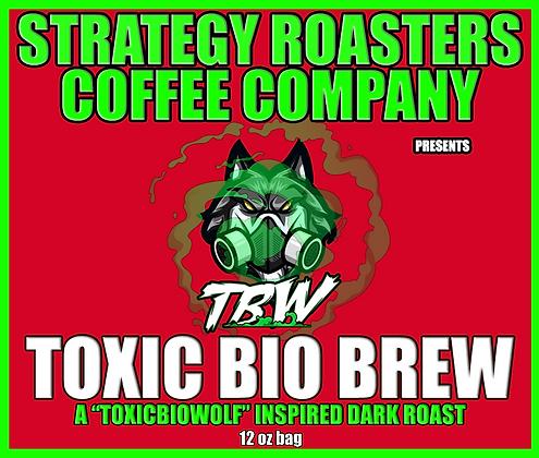 """""""TOXIC BIO BREW"""" A ToxicBioWolf Inspired Dark Roast"""