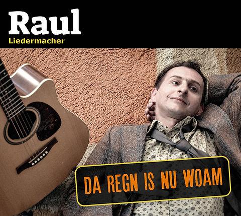 Raul_Da Regn is nu woam_Albumcover_72dpi