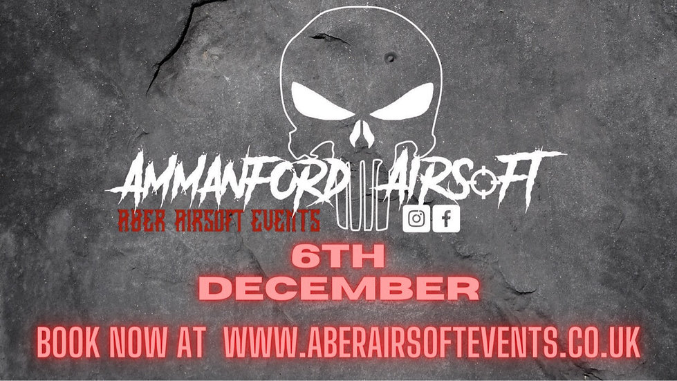 Ammanford Airsoft - Rental package - 6th December