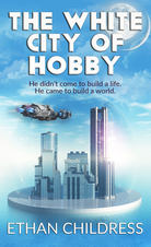 The White City of Hobby