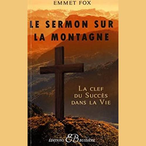 Le sermon sur la montagne : La clef du succès dans la vie