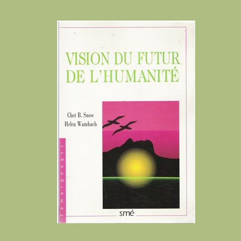 Vision du futur de l'humanité