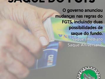 SAQUE DO FGTS. CONHEÇA AS DUAS MODALIDADES